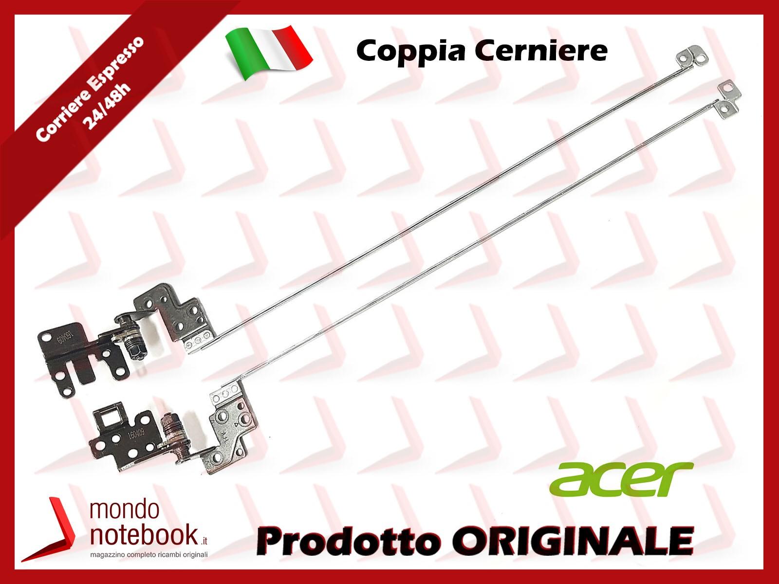 Cerniere Hinges ACER Aspire E15 E5-523 E5-553 E5-575 F5-573 (COPPIA)